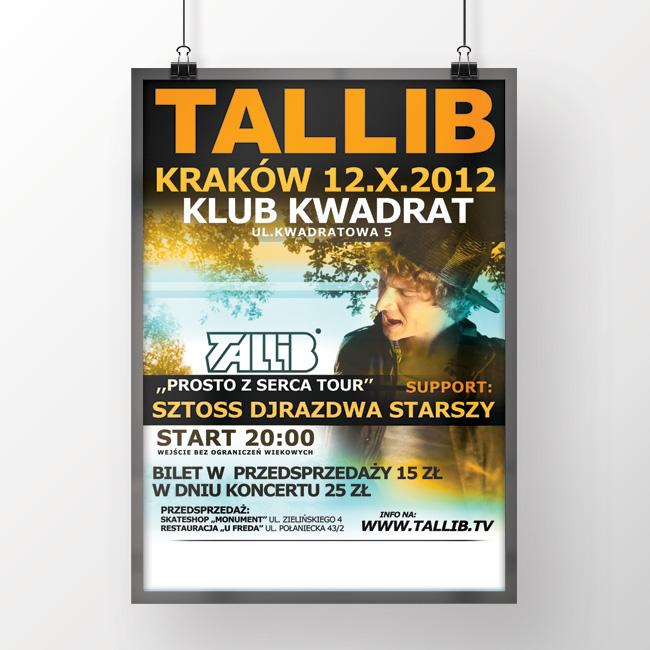 """Plakat promujący trasę koncertową """"Prosto z serca"""" dla Tallib'a [2012]"""